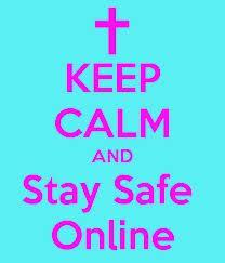 Its Better To Stay Safe Online Than Be Sorry