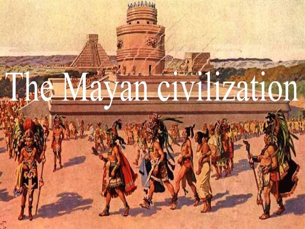 mayan civilization advantages and effect on