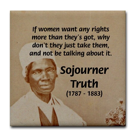 sojourner truth a women s rights activist Vivian malone jones, and sojourner truth sojourner truth was a passionate abolitionist and women's rights activist in the 19th century.